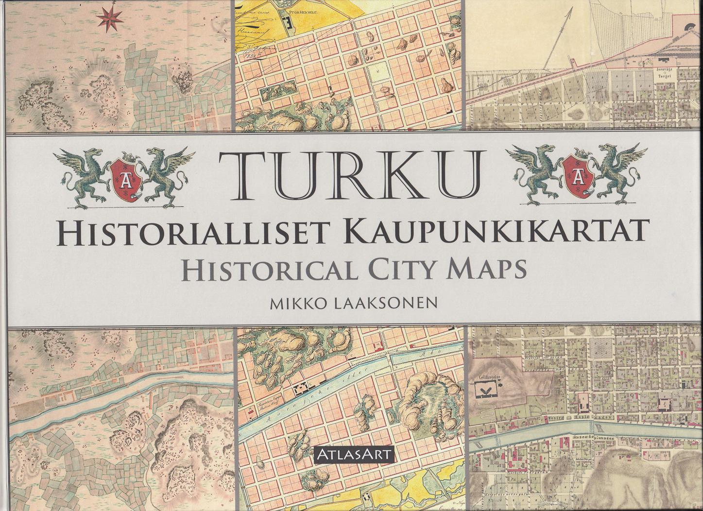 Mikko Laaksonen Turku Historialliset Kaupunkikartat Sammakon